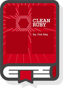 Clean Ruby Jim Gay