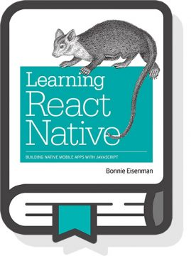 Learning React Native by Bonnie Eisenman