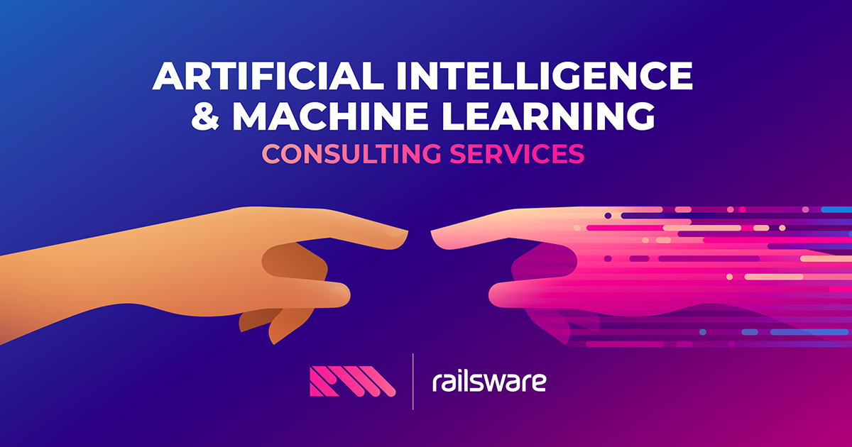 AI and machine learning consulting services | Railsware